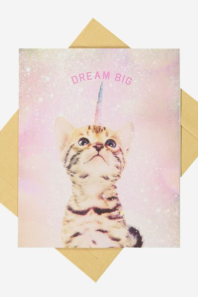 Nice Birthday Card, DREAM BIG CATICORN