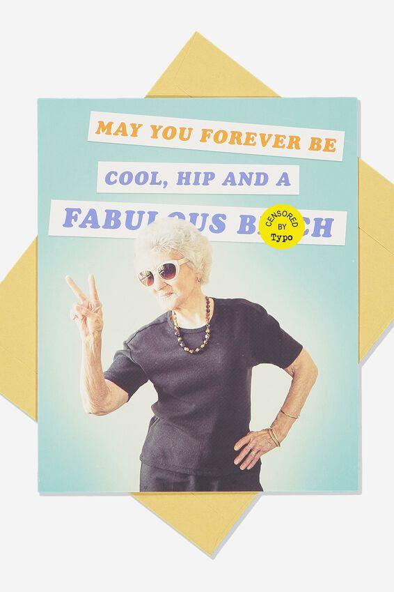 Funny Birthday Card, COOL HIP FAB BITCH