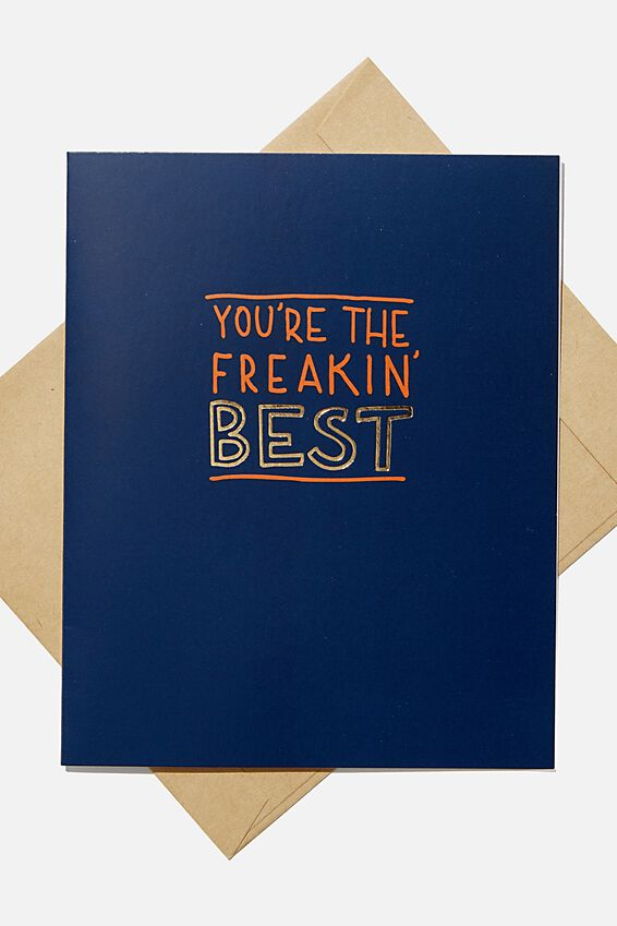 Love Card, YOURE THE FREAKIN BEST NAVY