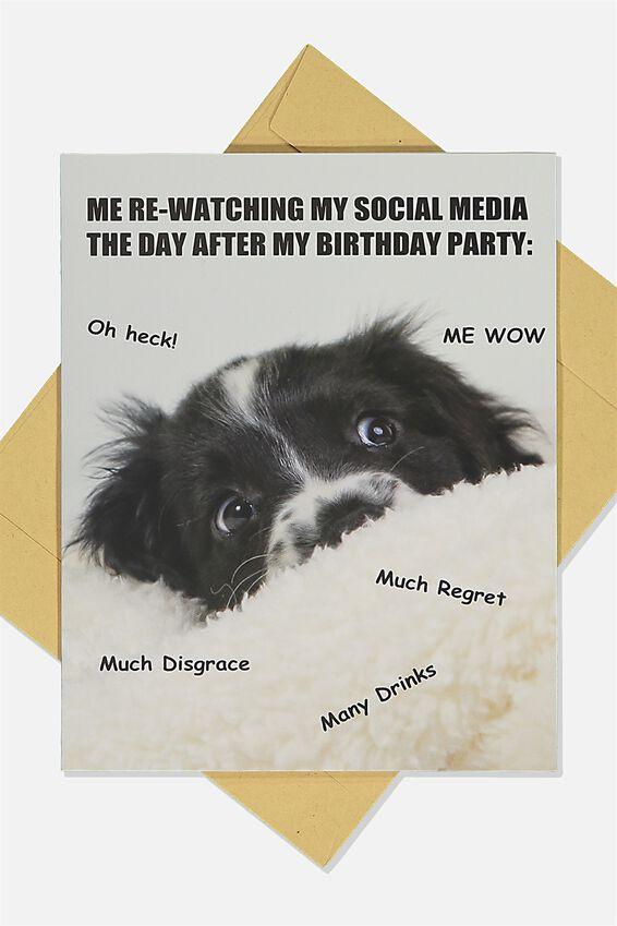 Nice Birthday Card, DOG AFTER BIRTHDAY MEME