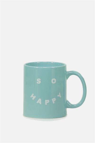 Anytime Mug, SO HAPPY