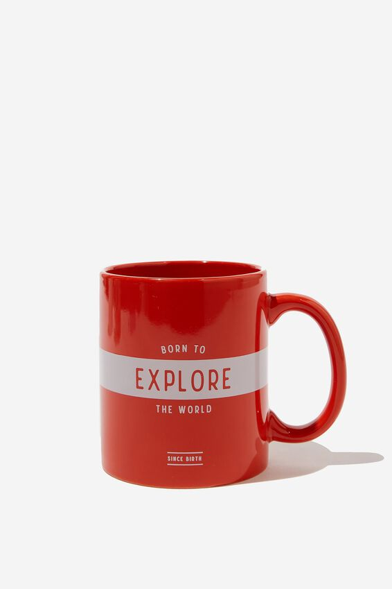 Anytime Mug, BORN TO EXPLORE