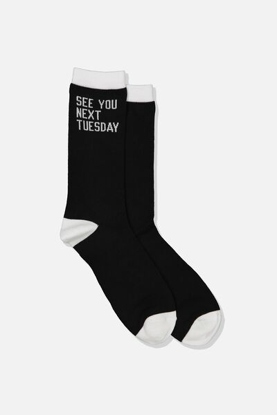 Socks, SEE YOU NEXT TUESDAY