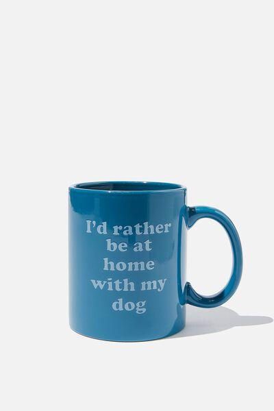 Anytime Mug, HOME WITH MY DOG