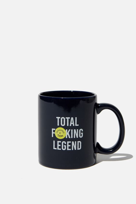 Anytime Mug, F!!CKING LEGEND