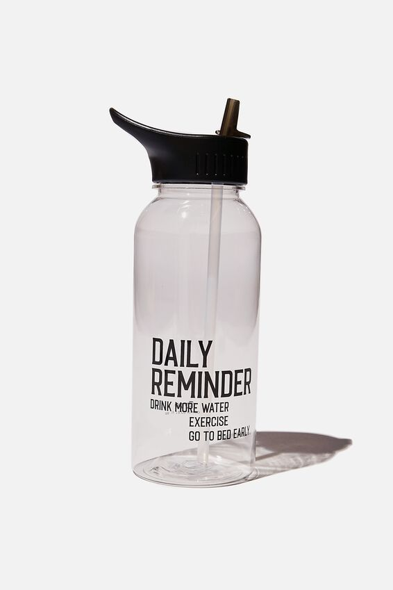 Drink It Up Bottle, DAILY REMINDER DRINK MORE WATER