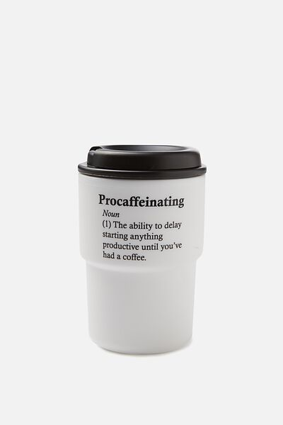 Reuse Me Coffee Cup, PROCAFINATING