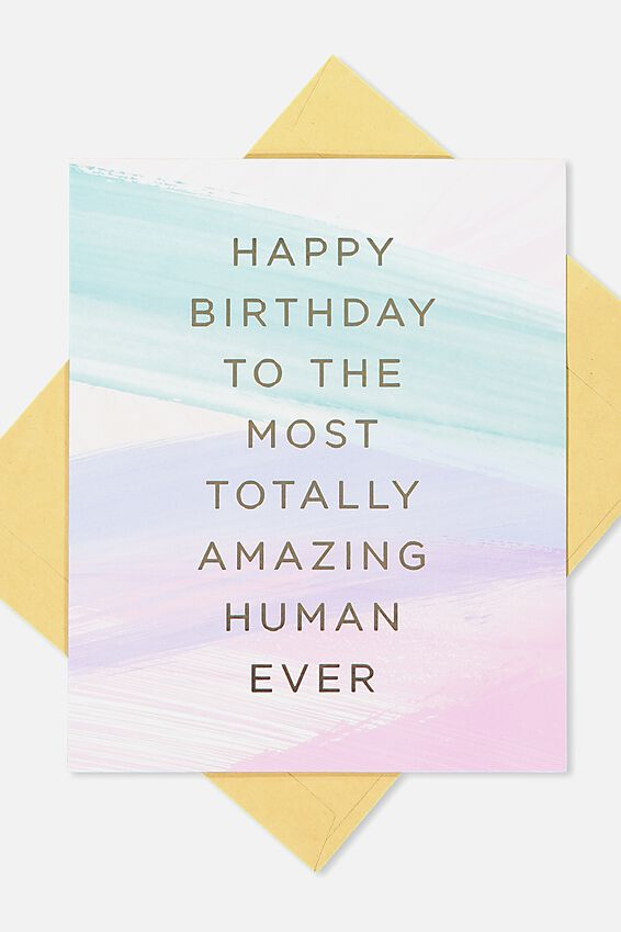 Nice Birthday Card, AMAZING HUMAN EVER STROKES