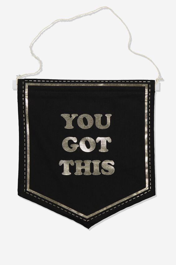 Pennant Wall Flag, YOU GOT THIS