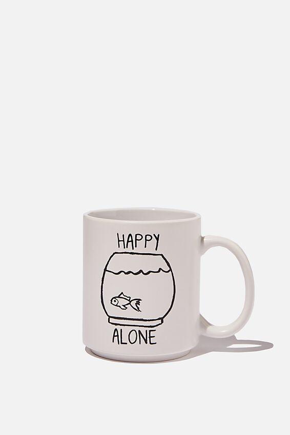 Daily Mug, HAPPY ALONE