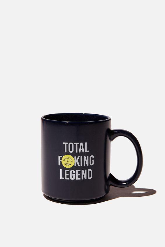 Daily Mug, TOTAL LEGEND NAVY!!