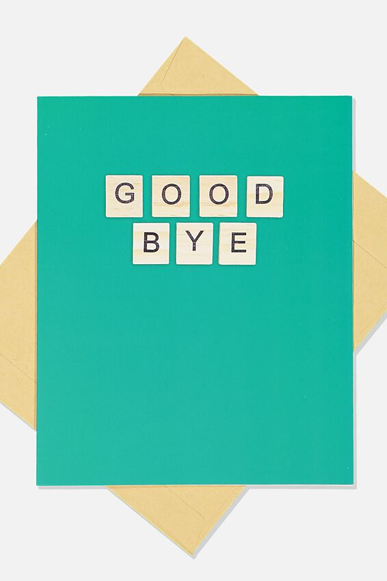 Goodbye Card, GREEN LETTERS