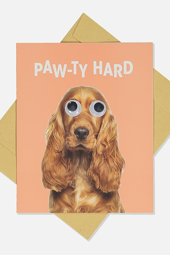 Premium Funny Birthday Card, PAWTY HARD DOG GOOGLY EYES