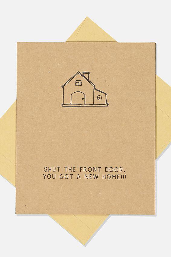 Home Card, SHUT THE FRONT DOOR