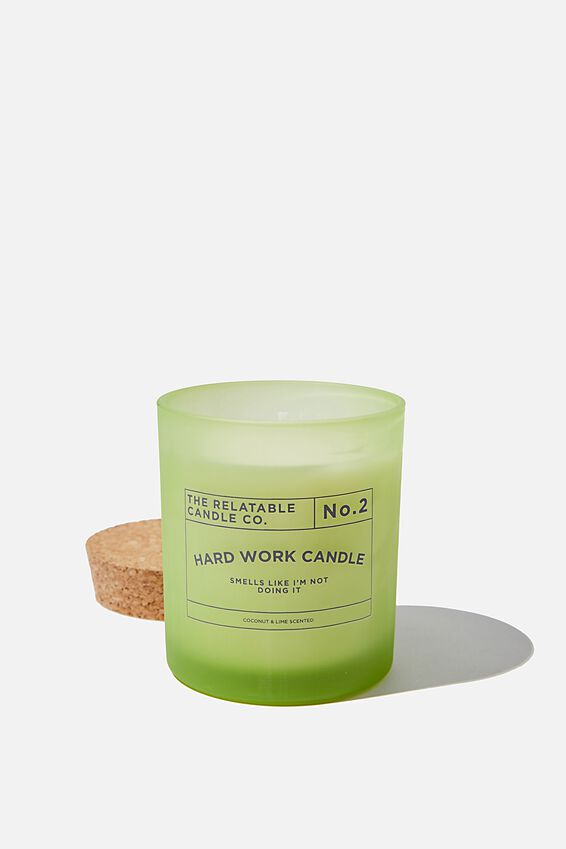 Relatable Quote Candle, HARD WORK CANDLE