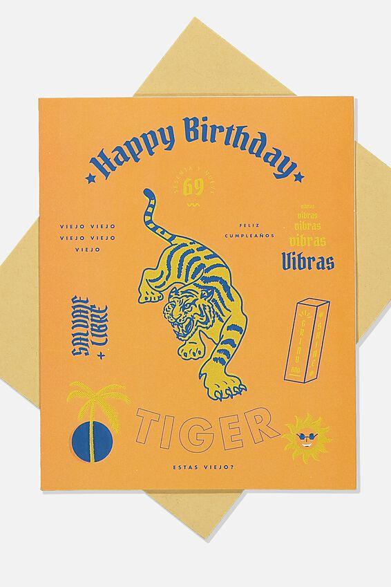 Nice Birthday Card, TIGER HAPPY BIRTHDAY