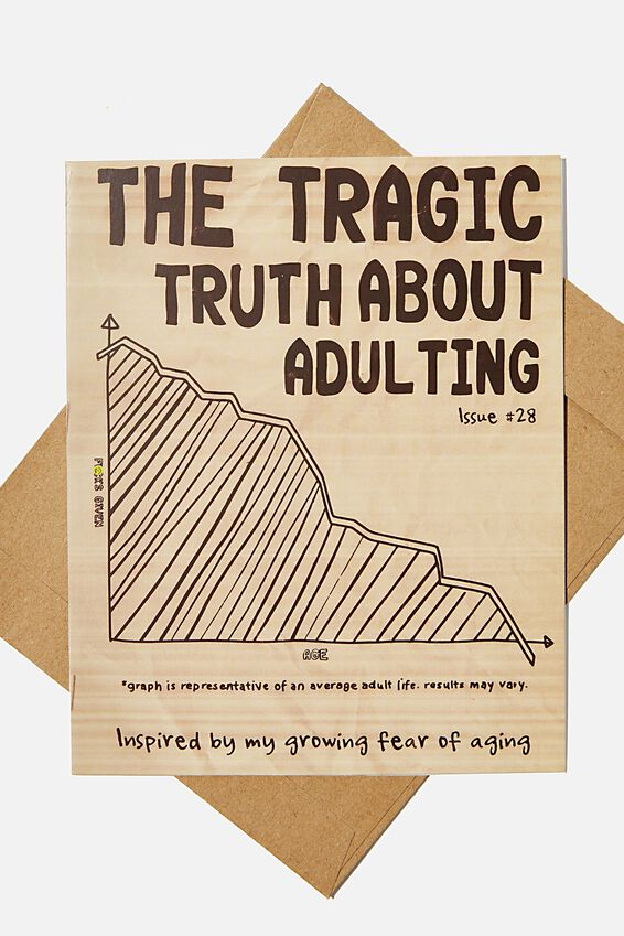 Funny Birthday Card, TRAGIC TRUTH ABOUT ADULTING!!