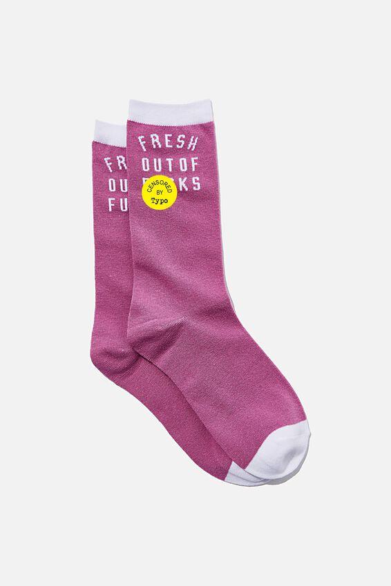 Socks, FRESH OUT OF F*CKS!!