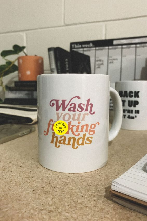 Limited Edition Anytime Mug, WASH YOUR HANDS