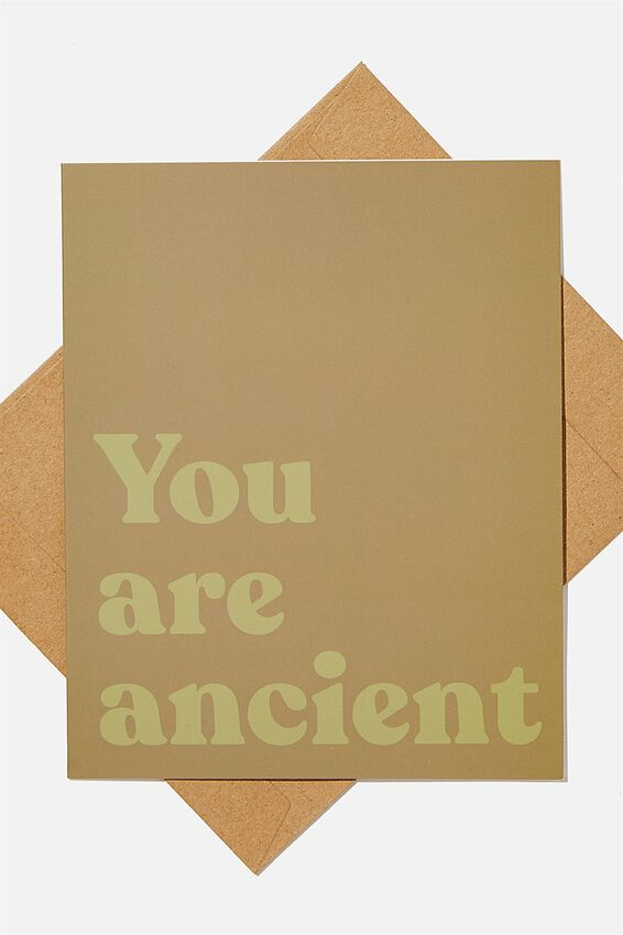 Funny Birthday Card, YOU ARE ANCIENT KHAKI