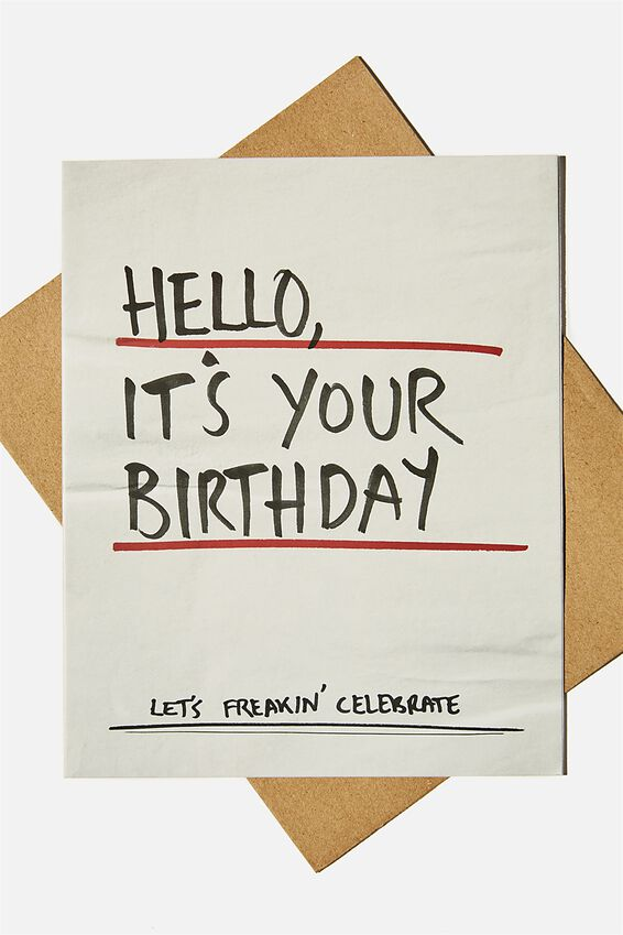 Nice Birthday Card, HELLO ITS YOUR BIRTHDAY MARKER