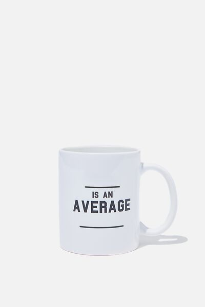 Personalised Mug, IS AN AVERAGE