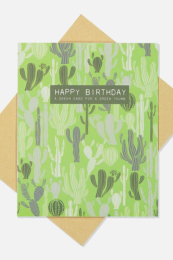 Nice Birthday Card, GREEN THUMB CACTUS