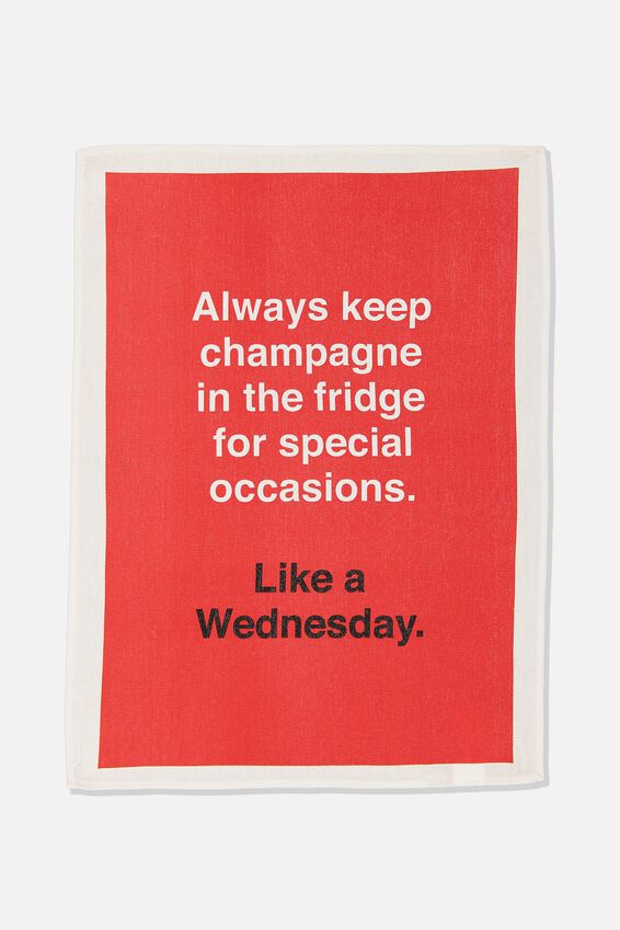 Tea Towel, CHAMPAGNE WEDNESDAY!