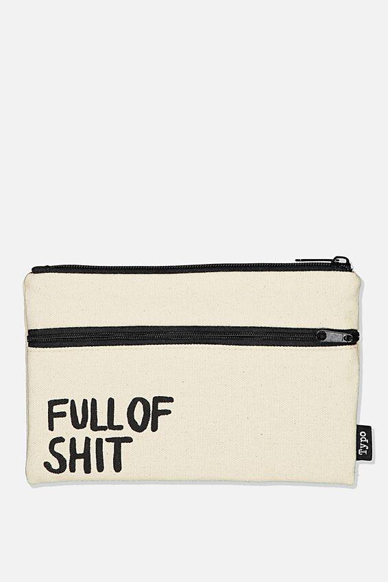 Archer Pencil Case, FULL OF SH*T