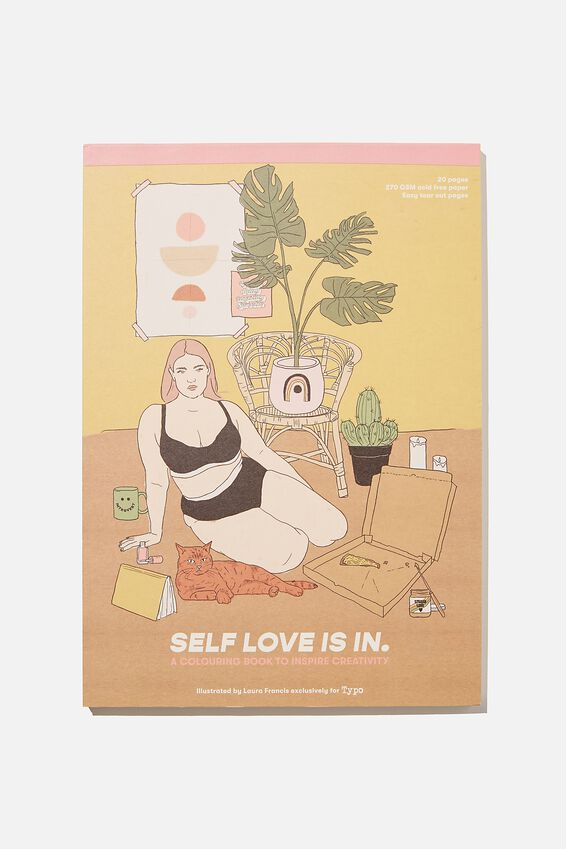 Artists Assistant Colouring In Book, SELF LOVE IS IN