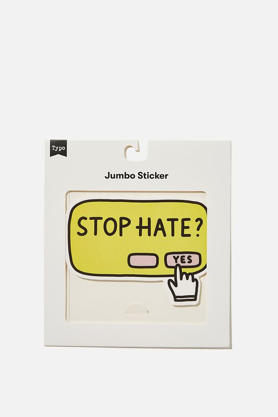 Jumbo Sticker, STOP HATE