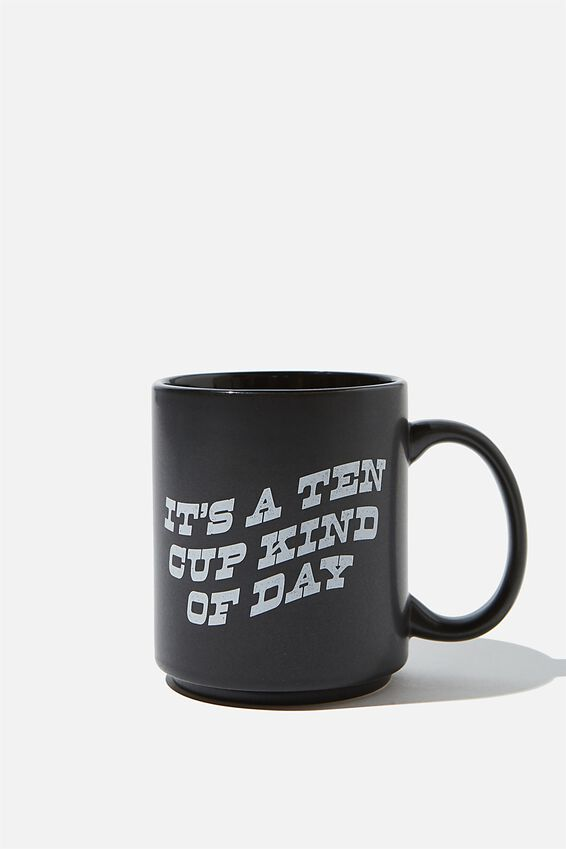 Daily Mug, TEN CUP KIND OF DAY