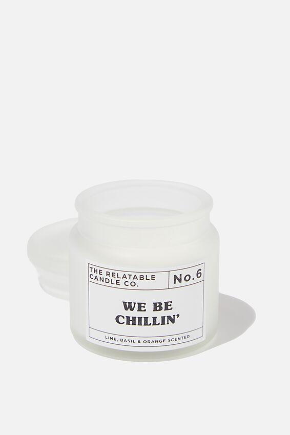 Mini Glass Candle, CHILLIN'