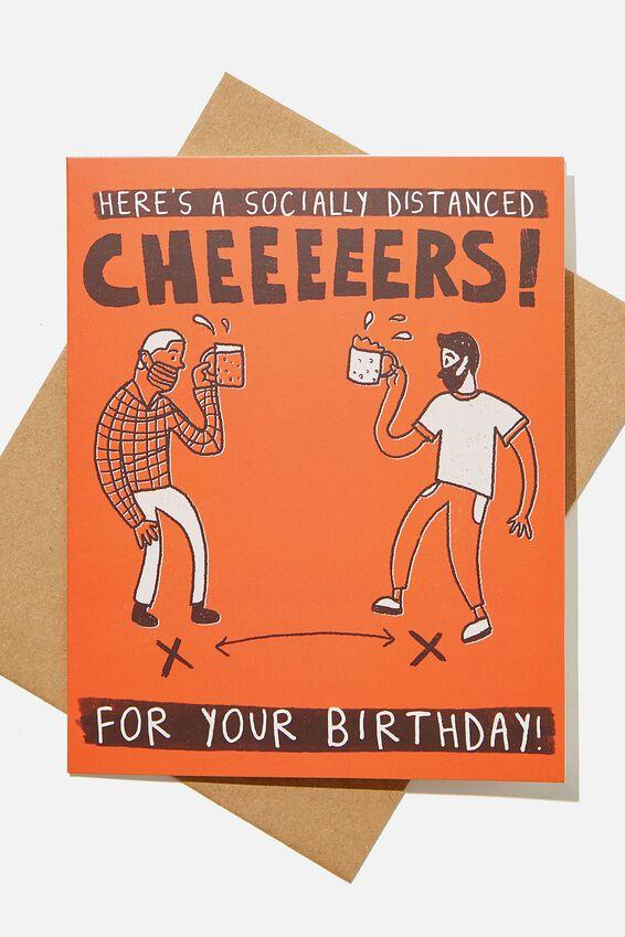 Nice Birthday Card, SOCIALLY DISTANCED CHEERS!