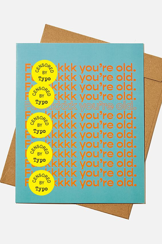 Funny Birthday Card, RG F*CK YOURE OLD!!