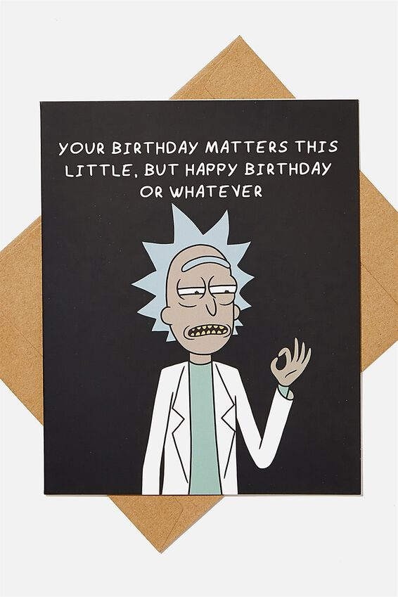Rick & Morty Funny Birthday Card, LCN CNW RICK BIRTHDAY OR WHATEVER