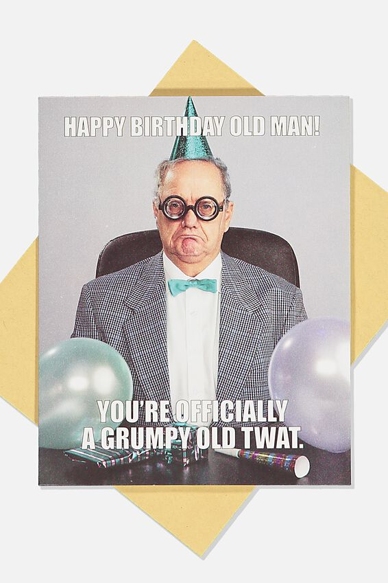 Funny Birthday Card, OLD TWAT