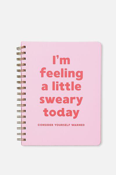 B5 Premium Spiral Notebook, PINK SWEARY