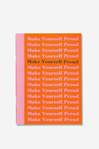 A5 Graduate Journal, MAKE YOURSELF PROUD