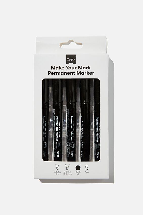 Make Your Mark Permanent Marker 5Pk, BLACK