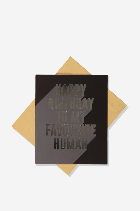 Funny Birthday Card, FAVOURITE HUMAN
