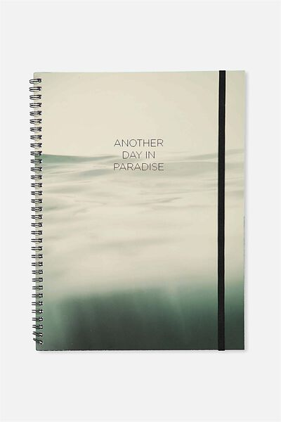 A4 Spinout Notebook - 120 Pages, WATER ANOTHER DAY IN PARADISE