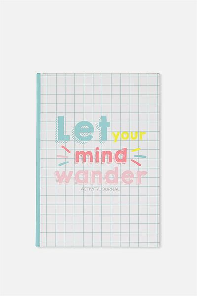 Activity Time Journal A5, LET YOUR MIND WANDER