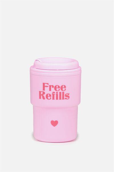 Reuse Me Coffee Cup, FREE REFILLS PINK