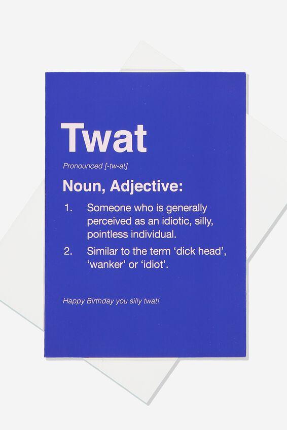 Funny Birthday Card, SMALL TWAT DEFINITION!