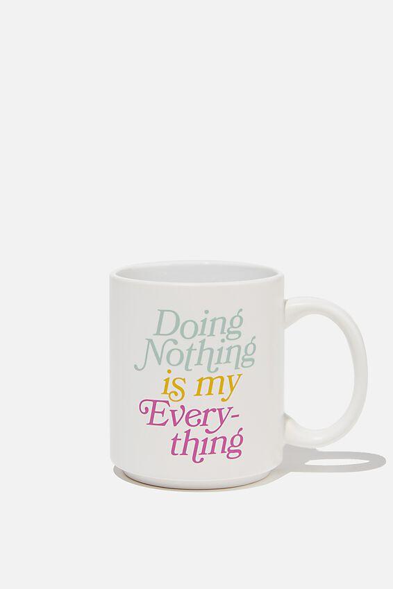 Daily Mug, DOING NOTHING WHITE