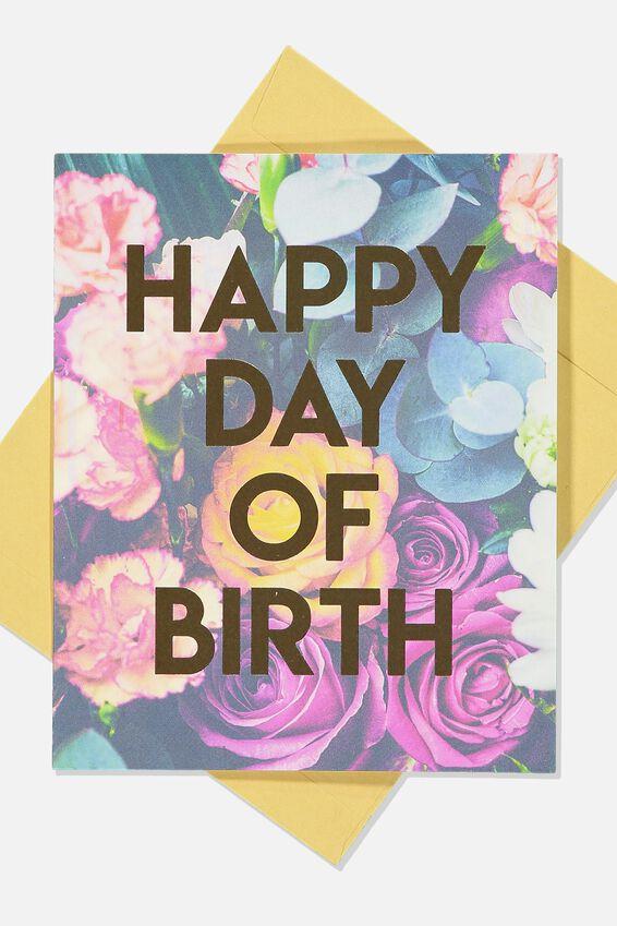 Nice Birthday Card, FLORAL DAY OF BIRTH