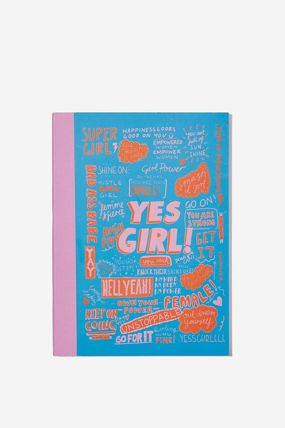 A5 Graduate Journal, YES GIRL HELL YEAH