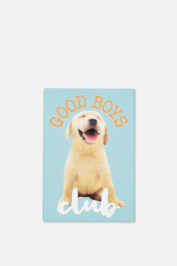 Quirky Magnets, GOOD BOYS CLUB