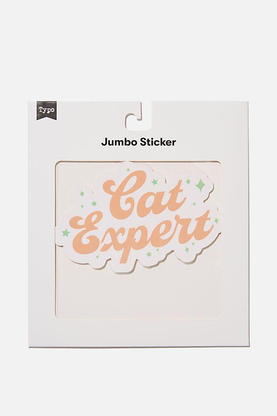 Jumbo Sticker, CAT EXPERT